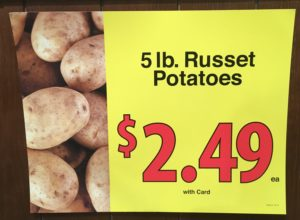 bag of potatoes for 2.49